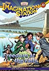 Freedom at the Falls (The Imagination Station, #22)
