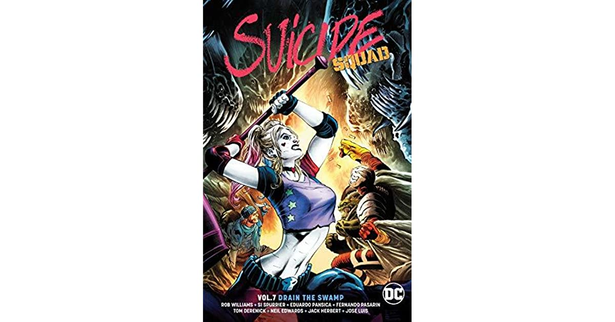 Suicide Squad, Volume 7: Drain the Swamp by Rob Williams
