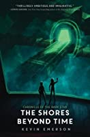 The Shores Beyond Time (Chronicle of the Dark Star, #3)