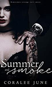 Summer and Smoke (The Bullets, #2)