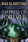 Empress of Forever: A Novel
