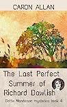 The Last Perfect Summer of Richard Dawlish (Dottie Manderson Book 4)