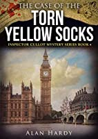 The Case Of The Torn Yellow Socks (Inspector Cullot Mystery Series, #4)