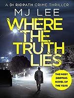 Where The Truth Lies (DI Ridpath #1)
