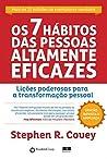 Os 7 hábitos das pessoas altamente eficazes by Stephen R. Covey