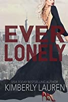 Ever Lonely (Ever James Band Book 1)