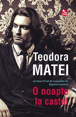 O noapte la castel by Teodora Matei