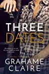 Three Dates (Paths to Love, #2) by Grahame Claire