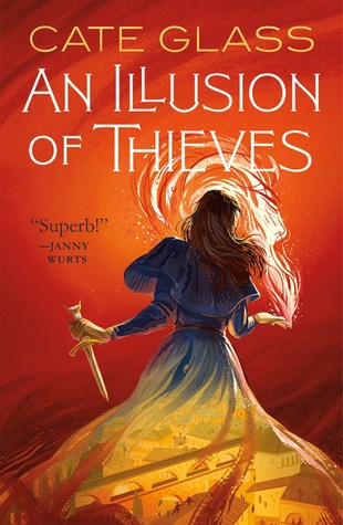 Jacket cover for Illusion of Thieves by Cate Glass