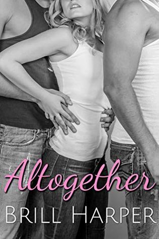 Altogether (It's Complicated, #1)