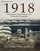 1918: The Final Year of the Great War to Armistice (The National Archives)