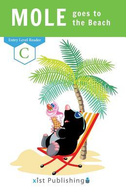 Mole Goes to the Beach by Xist Publishing