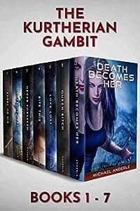 Death Becomes Her / Queen Bitch / Love Lost / Bite This / Never Forsaken / Under My Heel / Kneel or Die (Kurtherian Gambit #1-7)