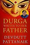 Durga Writes to her father