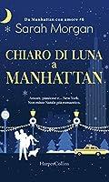 Chiaro di luna a Manhattan (From Manhattan with Love, #6)