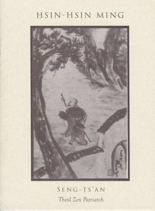 Hsin-Hsin Ming: Verses on the Faith-Mind