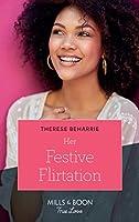 Her Festive Flirtation (Mills & Boon True Love)