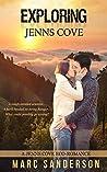 Exploring Jenns Cove (Jenns Cove Eco-romance Book 2)