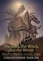 The Fork, the Witch, and the Worm (Tales from Alagaësia, #1)