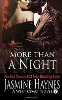 More Than a Night (West Coast Novel, Book 7)