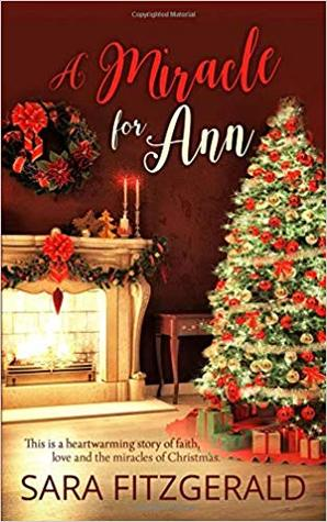 A Miracle For Ann by Sara Fitzgerald