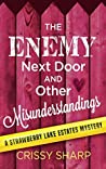 The Enemy Next Door and Other Misunderstandings (Strawberry Lake Estates Mystery Book 2)
