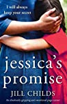 Jessica's Promise: An absolutely gripping and emotional page turner