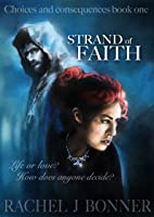 Strand of Faith (Choices and Consequences, #1)