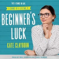 Beginner's Luck (Chance of a Lifetime #1)