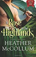 A Rose in the Highlands (Highland Roses School) (Volume 1)