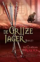 De Clan van de Rode Vos (De Grijze Jager, #13)