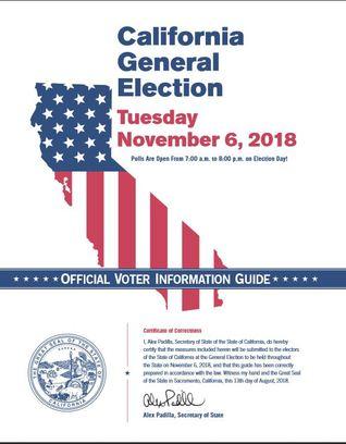 California General Election Official Voter Information Guide November 6, 2018