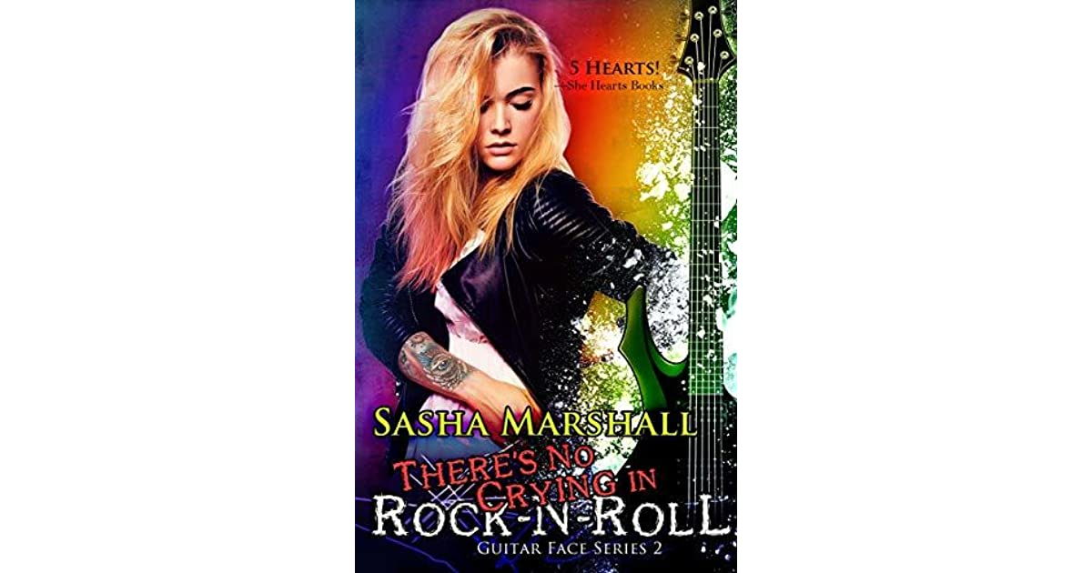 Download Theres No Crying In Rock N Roll Guitar Face 2 By Sasha Marshall