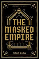 The Masked Empire (Dragon Age #4)