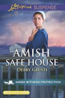 Amish Safe House (Amish Witness Protection #2)