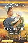 Her Amish Child (Amish Seasons #2)