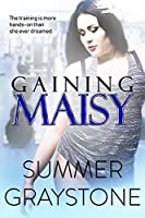 Gaining Maisy (A BBW Romance)