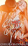 Save Me (A Vibrations Novella, #1)