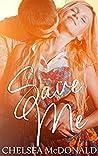 Save Me (A Vibrations Novella, #1)