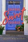 Home Sweet Home: Three Creeks Series #2 (Three Creeks, Montana)