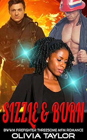 Sizzle & Burn: BWWM Firefighter Threesome MFM Romance