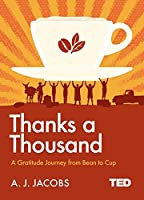 Thanks A Thousand: A Gratitude Journey (TED 2)