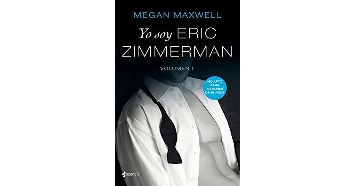 Yo Soy Eric Zimmerman Vol Ii By Megan Maxwell