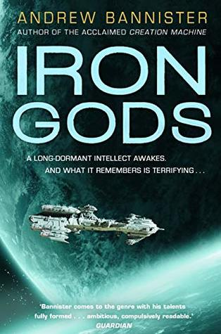 Iron Gods by Andrew Bannister