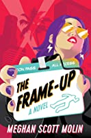 The Frame-Up (The Golden Arrow #1)
