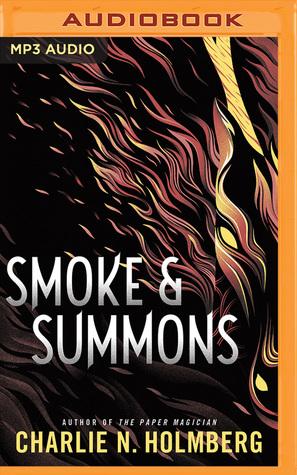 Smoke & Summons Numina 1 by Charlie N Holmberg