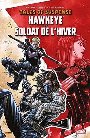 Tales of Suspense: Hawkeye & the Winter Soldier by Matthew