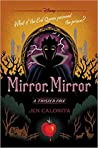 Mirror, Mirror (A Twisted Tale: Snow White)