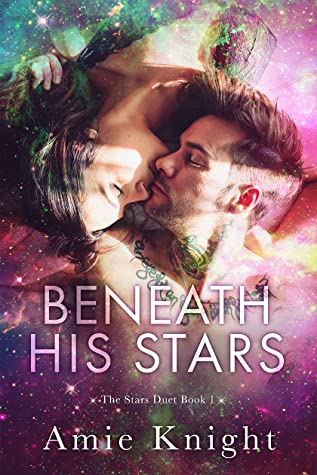 Beneath His Stars (The Stars Duet, #1)