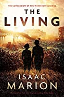 The Living (Warm Bodies #3)